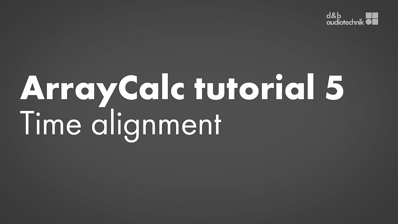 ArrayCalc tutorial. 5. Time alignment