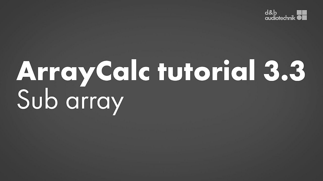 ArrayCalc tutorial. 3.3. Sources view: Sub array