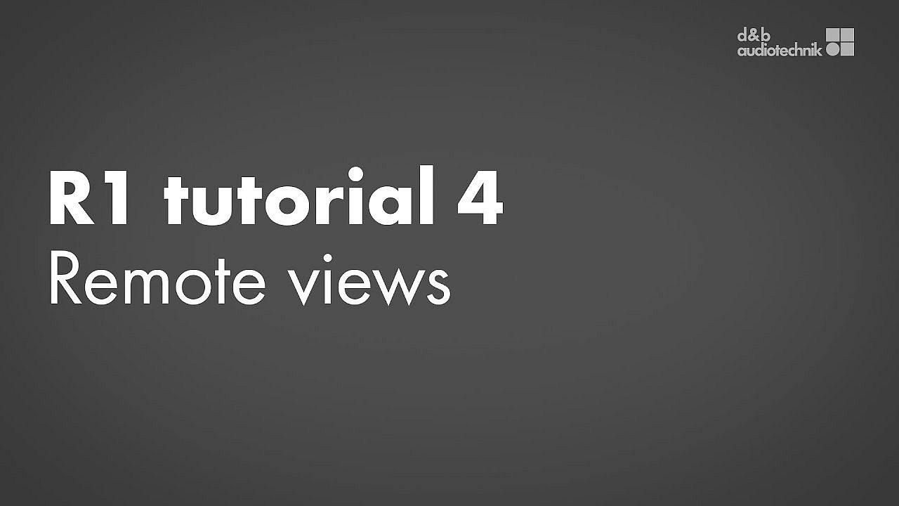 R1 tutorial. 4. Remote views