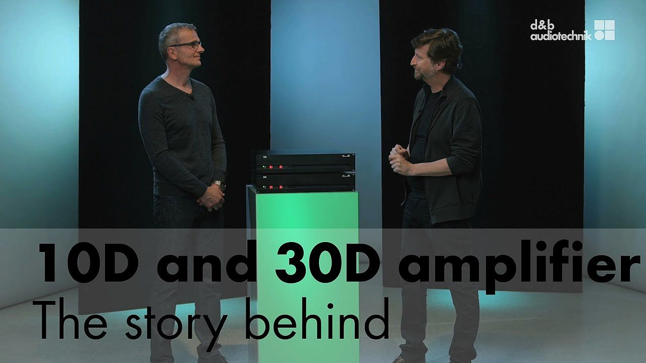 10D and 30D installation amplifiers. The story behind