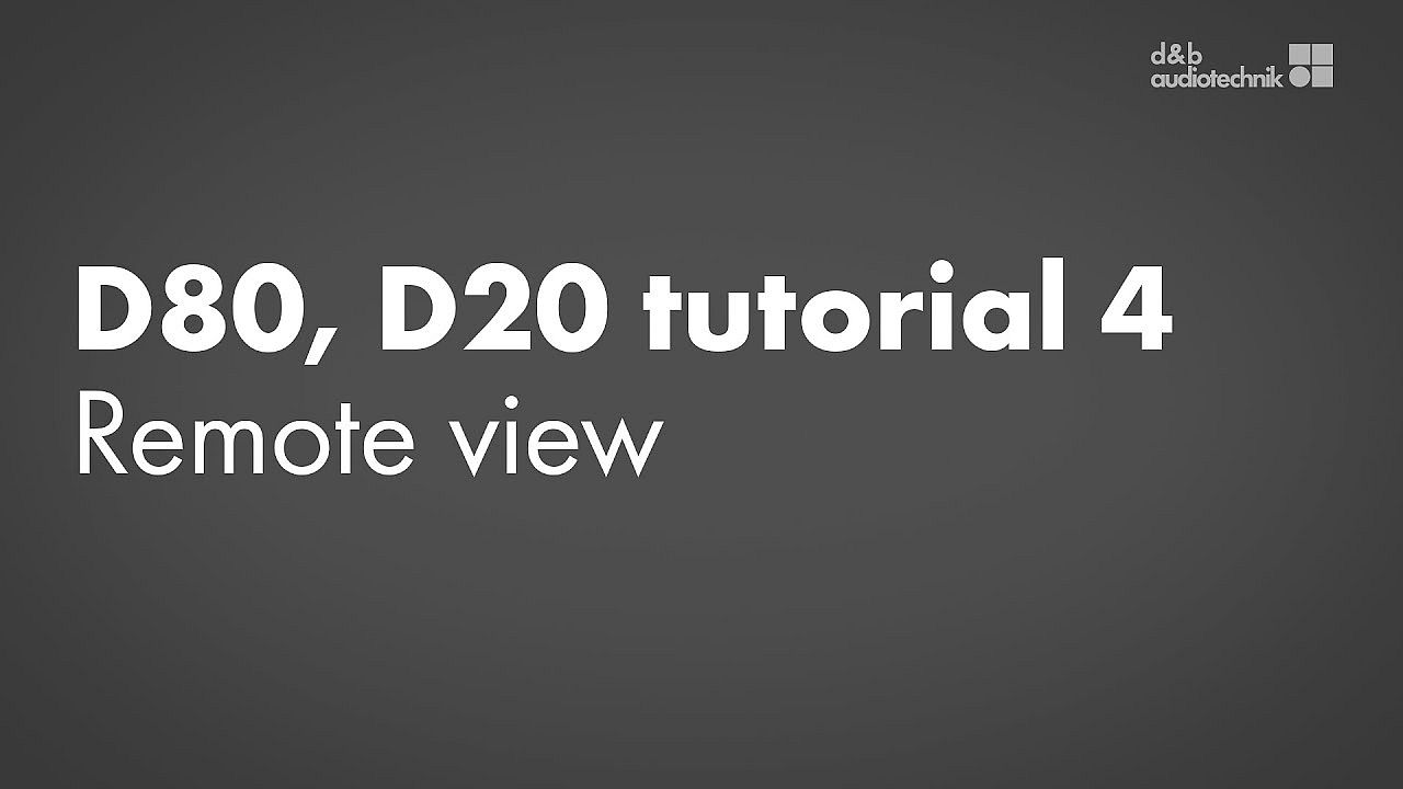 D80, D20 amplifiers tutorial. 4. Device setup: Remote view
