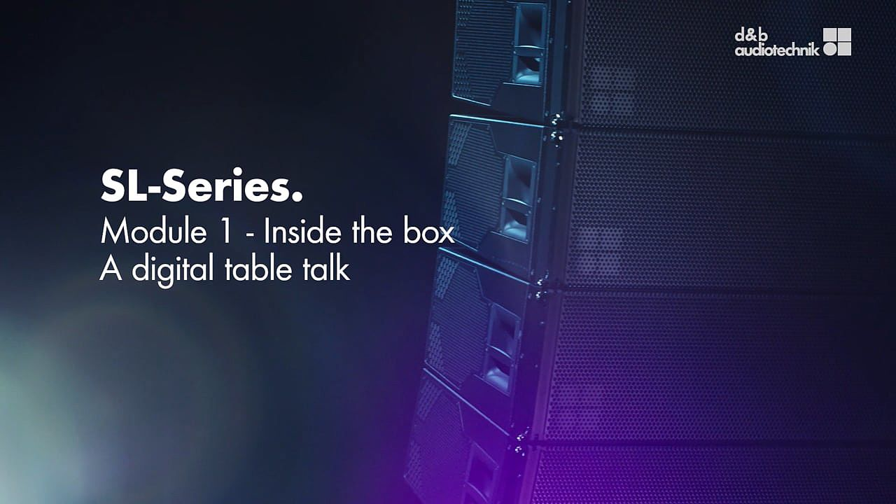 SL-Series. Inside the box. A digital table talk.